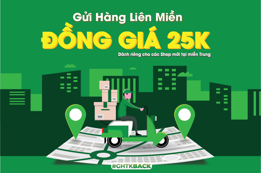 Đồng giá 25K đơn liên miền cho Shop mới tại Miền Trung